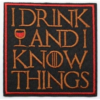 Game of Thrones I Drink... Iron-On Patch
