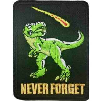 Never Forget T-Rex Iron-On Patch