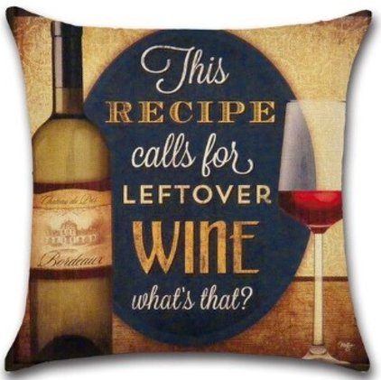 The Recipe Calls For Leftover Wine Pillow Cover