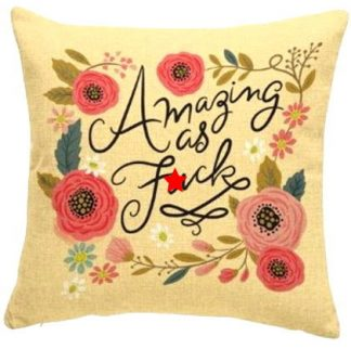 Amazing as F*ck Pillow Cover