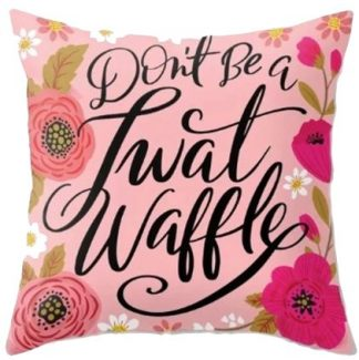 Don't Be A Tw*twaffle Cover