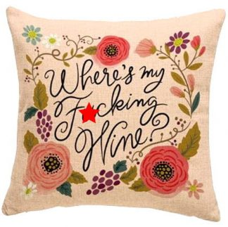 Where's My F*cking Wine Pillow Cover