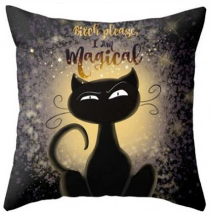 Bitch Please I'm Magical Pillow Cover
