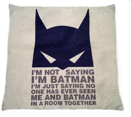 I'm Not Batman Pillow