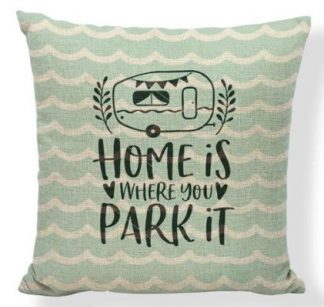 Home Is Where You Park It Pillow Cover #1