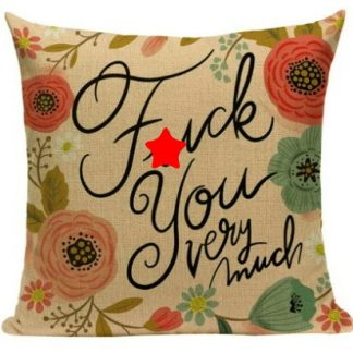 F*ck You Very Much Pillow Cover