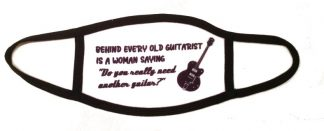 Behind Every Old Guitarist Face Mask
