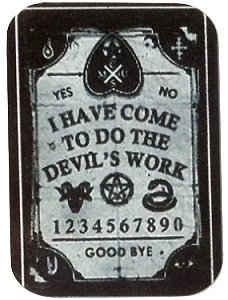 Fridge Magnet #7 - Devil's Work Ouija Board