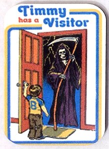 Fridge Magnet #26 - Timmy Has A Visitor