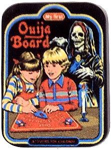 Fridge Magnet #30 - Let's Try a Ouija Board