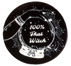 Fridge Magnet #38 - 100% That Witch