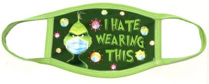 Doctor Seuss The Grinch I Hate Wearing This Face Mask