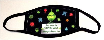 Doctor Seuss The Grinch Just Wear The Stupid Mask Face Mask