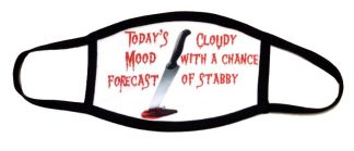 Cloudy With A Chance of Stabby Face Mask
