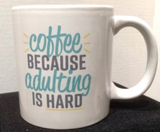 Coffee Because Adulting Is Hard Porcelain Coffee Mug
