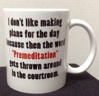 Premeditation Porcelain Coffee Mug