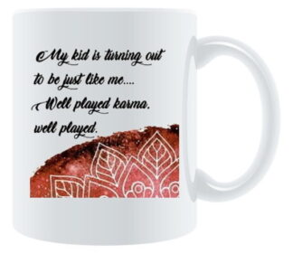 Well Played Karma Porcelain Coffee Mug