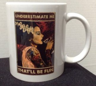 Underestimate Me Porcelain Coffee Mug