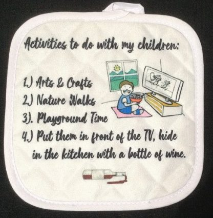 Mom Humor - Activities To Do Pot Holder
