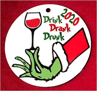 2020 Commemorative Christmas Ornament - Grinch Drink Drank Drunk