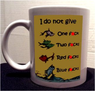 Doctor Seuss One F*ck Two F*ck Porcelain Coffee Mug