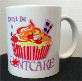 Don't Be a C**tcake Porcelain Mug
