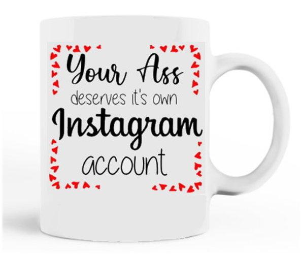 Your Ass on Instagram Porcelain Mug