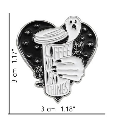 Coffee And Dead Things Enamel Pin