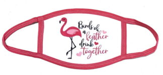 Bird of a Feather Drink Together Mask