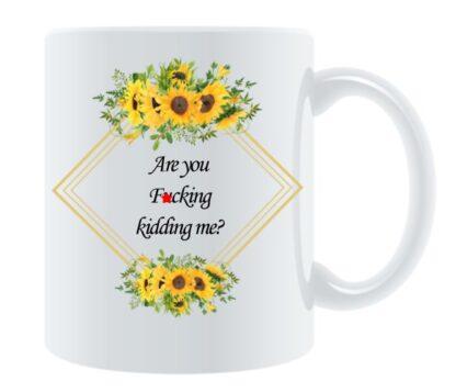 Are You F*cking Kidding Me Porcelain Mug