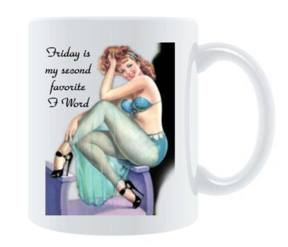 Friday is My Second Favorite F Word Porcelain Mug