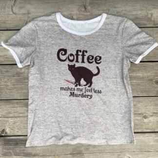 Coffee Makes Me Less Murdery Ladies Ringer T-Shirt