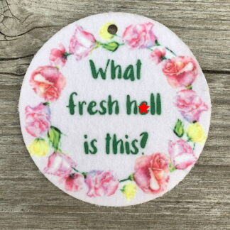 Air Freshener - What Fresh H*ll Is This?