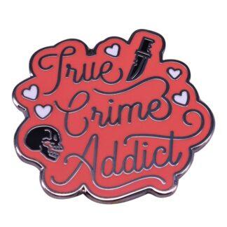 True Crime Addict Enamel Pin
